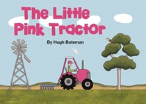 The Little Pink Tractor- Children's book
